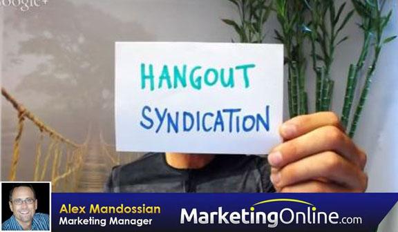 Hangout Syndication Secrets for Entrepreneurs